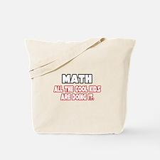 """Math...Cool Kids"" Tote Bag"
