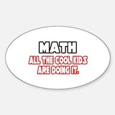 """Math...Cool Kids"" Oval Decal"