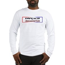 Impeach the Obamanation Long Sleeve T-Shirt