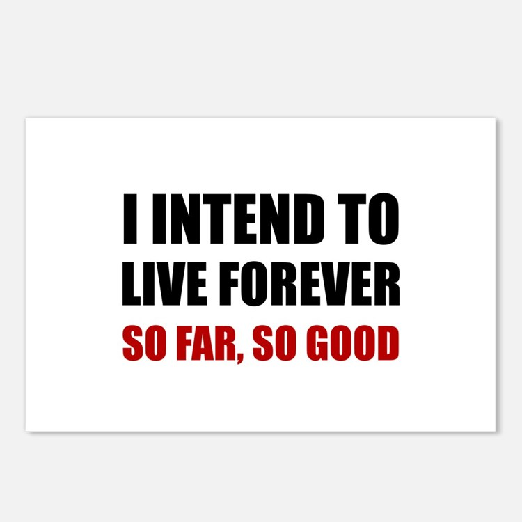Live Forever So Far Good Postcards (Package of 8)