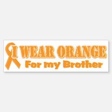I wear orange brother Bumper Bumper Bumper Sticker