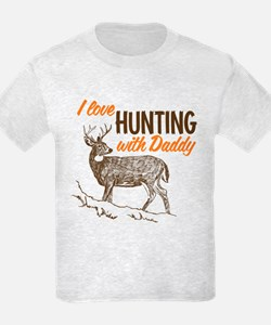 I Love Hunting With Daddy T-Shirt