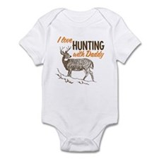 I Love Hunting With Daddy Infant Bodysuit