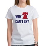 Why Can't Us Women's T-Shirt