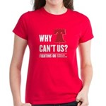 Why Can't Us Women's Dark T-Shirt