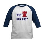 Why Can't Us Kids Baseball Jersey