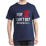 Why Can't Us Dark T-Shirt