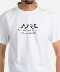 She Who Has the Most Shoes Wins!!! Shirt