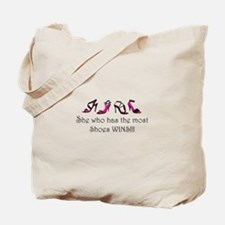 She Who Has the Most Shoes Wins!!! Tote Bag