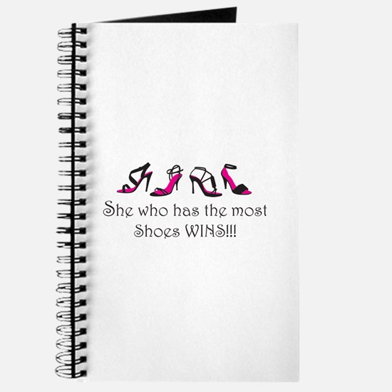 She Who Has the Most Shoes Wins!!! Journal