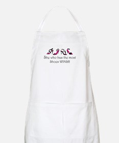She Who Has the Most Shoes Wins!!! BBQ Apron