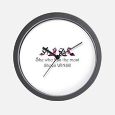 She Who Has the Most Shoes Wins!!! Wall Clock