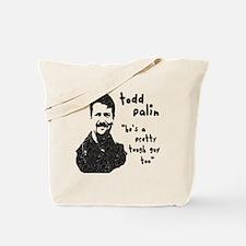 Todd Palin Tough Guy Tote Bag