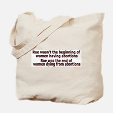 Funny Abortion rights Tote Bag