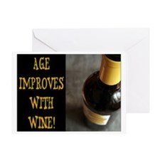 AGE IMPROVES WITH WINE Greeting Card