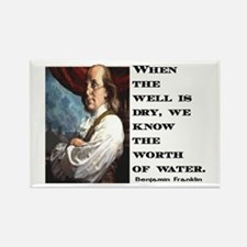 BEN FRANKLIN WATER QUOTE Rectangle Magnet (10 pack