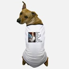 BEN FRANKLIN WATER QUOTE Dog T-Shirt