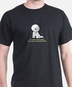 Takes A Real Man To Handle... Men's Colored T