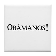 Obamanos_black letters Tile Coaster