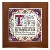 To thine own self be true Framed Tiles