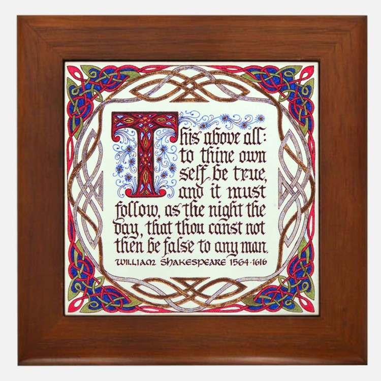 This Above All To Thine Own Self Be True Gifts