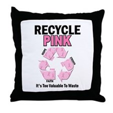 Recycle Pink Recycle Hope 1 Throw Pillow