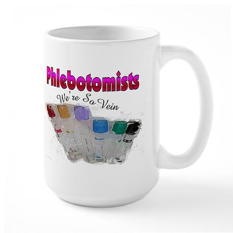 More Phlebotomist Large Mug