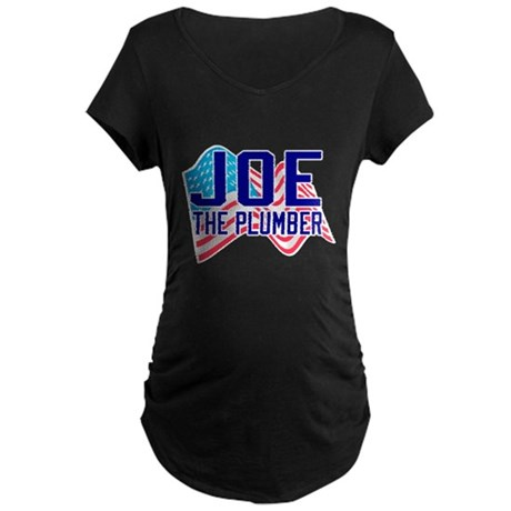 Joe the Plumber Maternity Dark T-Shirt