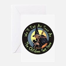 WE'LL EAT WHEN THE CHILDREN G Greeting Card