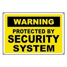 SECURITY SYSTEM SIGN Banner
