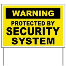 SECURITY SYSTEM SIGN Yard Sign