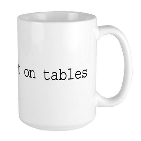 DBAs Do It On Tables Large Mug