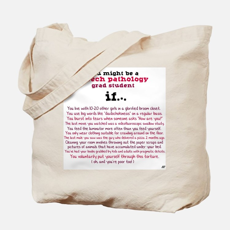 Might be an SLP STUDENT Tote Bag
