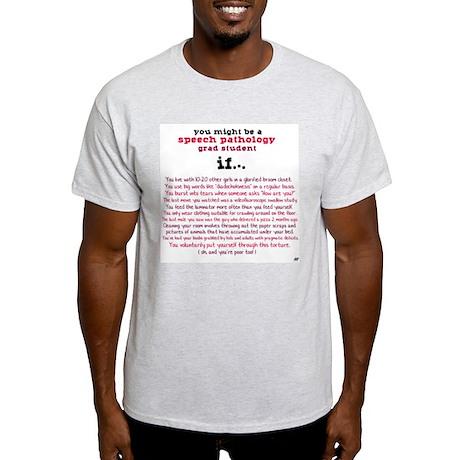 Might be an SLP STUDENT Light T-Shirt
