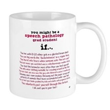 Might be an SLP STUDENT Small Mug