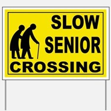 SLOW SENIOR CROSSING Yard Sign