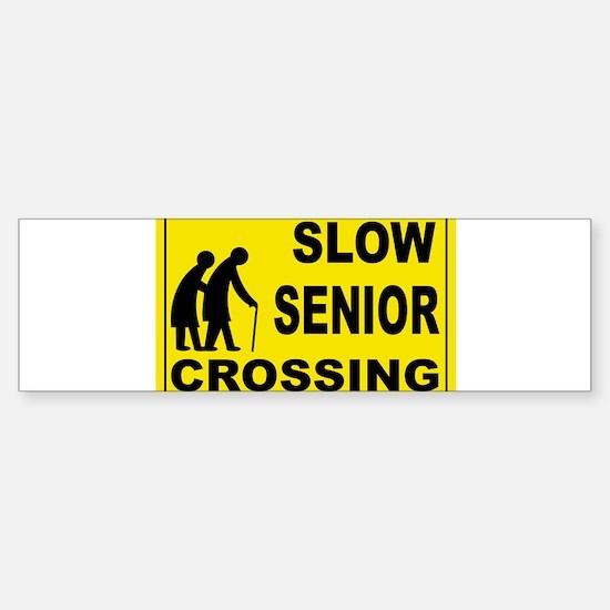 SLOW SENIOR CROSSING Bumper Bumper Bumper Sticker