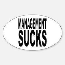 Management Sucks Oval Decal