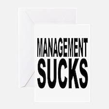 Management Sucks Greeting Card