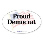 """Proud Democrat"" Oval Sticker (10)"