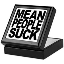 Mean People Suck Keepsake Box