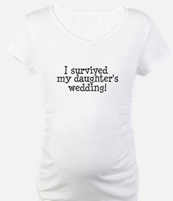 I Survived My Daughter's Wedding! Shirt