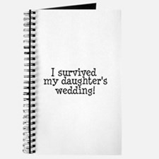I Survived My Daughter's Wedding! Journal