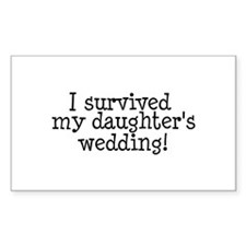 I Survived My Daughter's Wedding! Decal