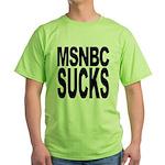 MSNBC Sucks Green T-Shirt
