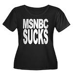 MSNBC Sucks Women's Plus Size Scoop Neck Dark T-Sh