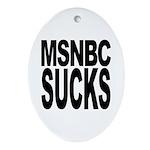 MSNBC Sucks Oval Ornament