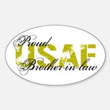 Proud Brother-in-law - USAF Oval Decal