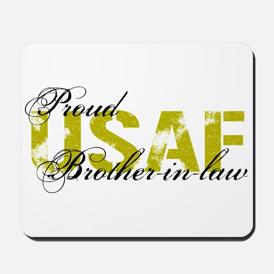 Proud Brother-in-law - USAF Mousepad