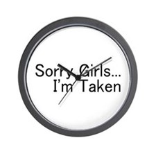 Sorry Girls...I'm Taken Wall Clock
